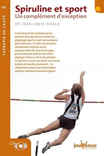 Spiruline et sport : Un complément d'exception: Jean-Louis Vidalo