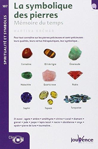 9782889050932: La symbolique des pierres : Mémoire du temps