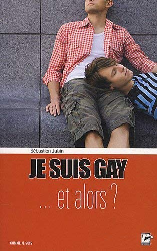 9782889060283: Je suis gay... et alors ? (French Edition)