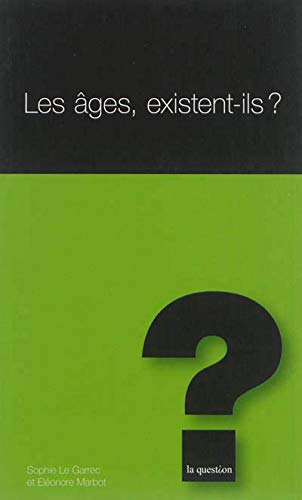 9782889060665: Les âges, exixtent-ils?