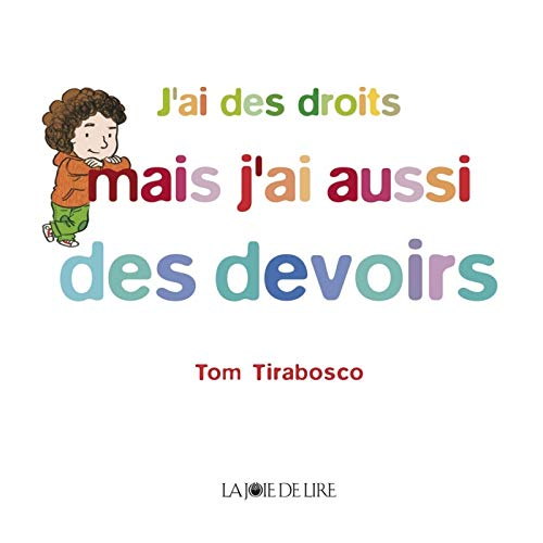 J'ai des droits mais j'ai aussi des devoirs [nouvelle édition]: Tirabosco, Tom