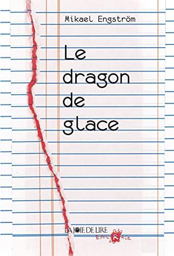 Dragon de glace (Le): Engstr�m, Mikael