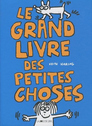 Le grand livre des petites choses (2889080498) by Keith Haring