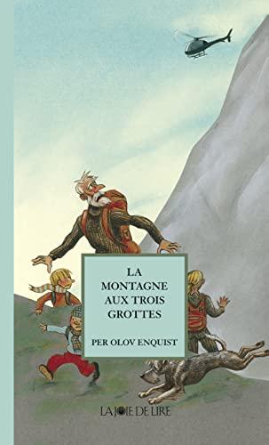 La Montagne aux trois grottes: Per Olov Enquist