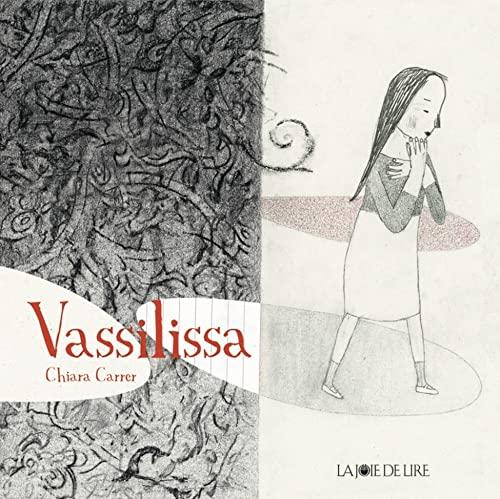 Vassilissa: Carrer, Chiara