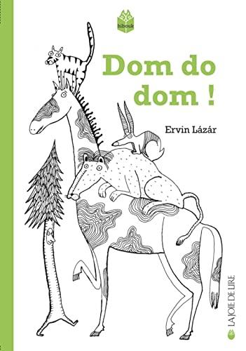 Dom do dom! [nouvelle édition]: Lazar, Ervin