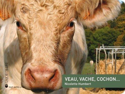Veau, vache, cochon.: Humbert, Nicolette