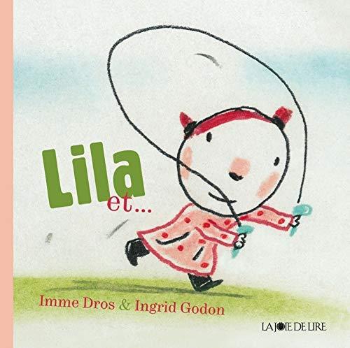 Lila et.: Dros, Imme