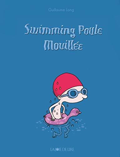 9782889082346: Swimming poule mouillée (nouvelle édition)