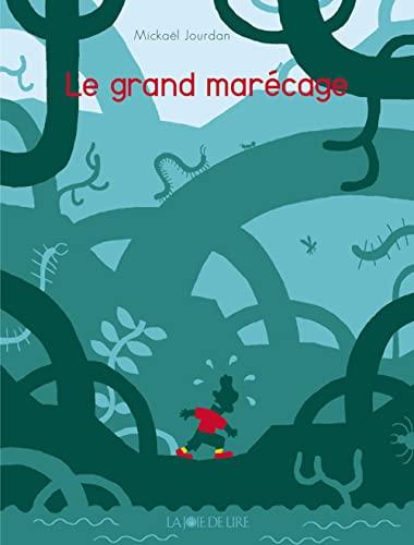 Grand marécage (Le): Jourdan, Michaël