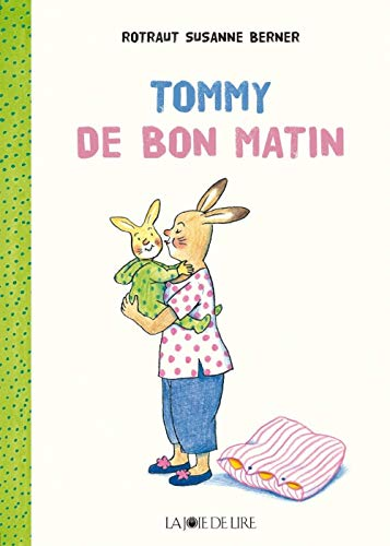 Tommy: de bon matin: Berner, Rotraut Susanne