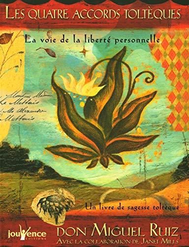 9782889112913: Les quatre accords toltèques : La voie de la liberté personnelle