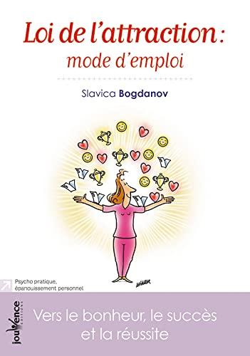 9782889114757: Loi de l'attraction : mode d'emploi : Vers le bonheur, le succès et la réussite