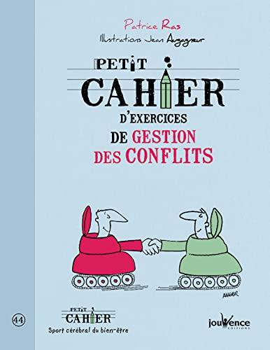 PETIT CAHIER D'EXERCICES GESTION DES CONFLITS: RAS PATRICE