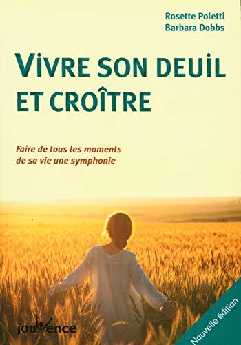 9782889115198: Vivre Son Deuil et Croitre