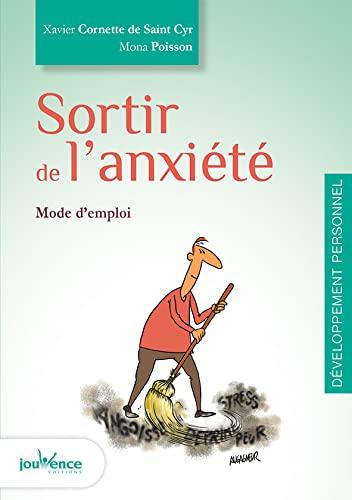 SORTIR DE L'ANXIÉTÉ: CORNETTE DE ST- XAVIER