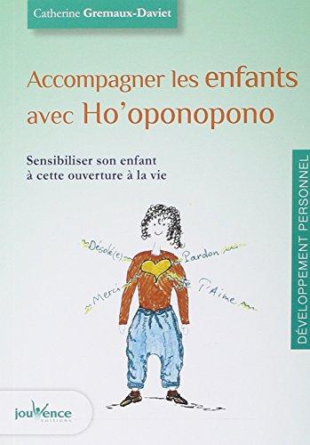 9782889115228: Accompagner les enfants avec Ho'Oponopono