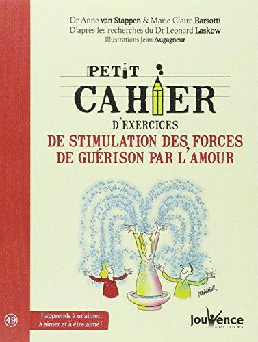 Petit cahier d'exercices de stimulation des forces: Marie-Claire Barsotti; Anne
