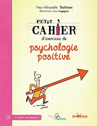9782889115501: Petit cahier d'exercices de psychologie positive