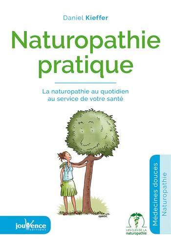 9782889116119: Naturopathie pratique : Les 24 heures de l'Homme heureux