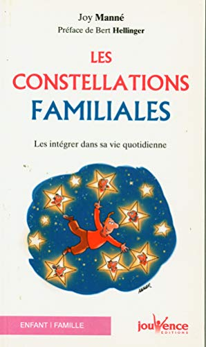 9782889116423: Les constellations familiales : Les intégrer dans sa vie quotidienne