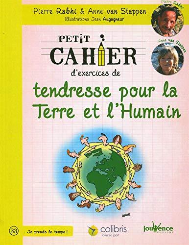 9782889116492: Petit cahier d'exercices de tendresse pour la Terre et l'Humain : La voie du colibri