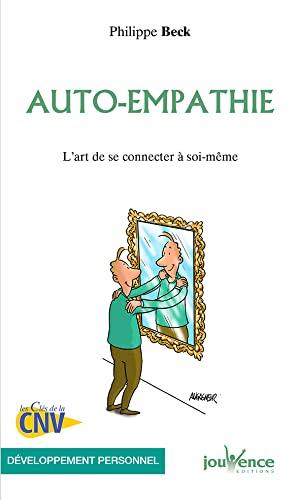 9782889116621: Auto-empathie : L'art de se connecter � soi-m�me