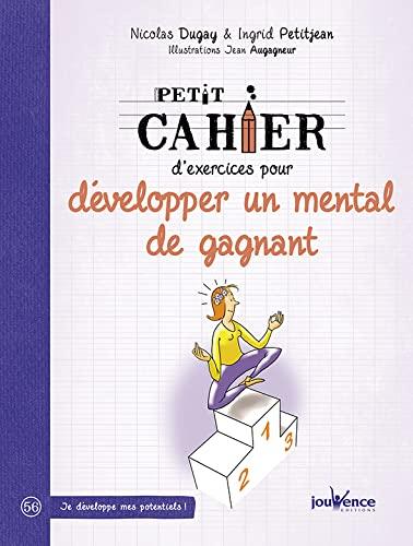 PETIT CAHIER D'EXERCICES DE PRÉPARATION MENTALE: DUGAY NICOLAS