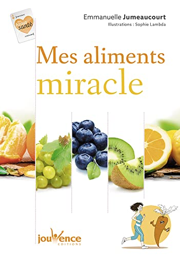 9782889116706: Mes aliments miracles