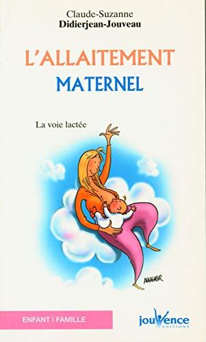 L'allaitement maternel: Didierjean-Jouveau, Claude-Suzanne