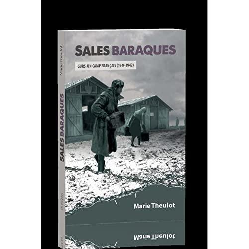 9782889130146: Sales baraques : Gurs, un camp français (1940-1942)