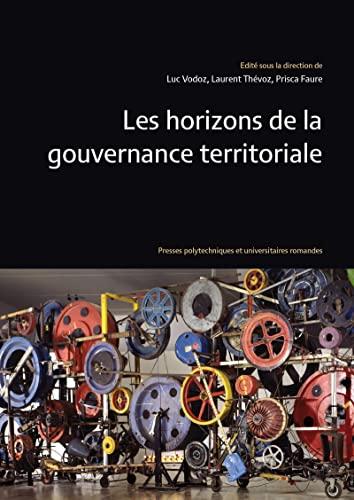 9782889150076: Les horizons de la gouvernance territoriale