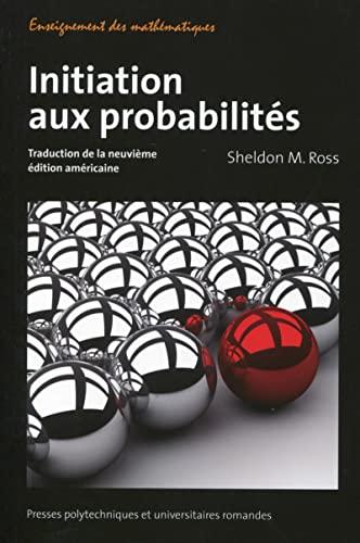 9782889150915: Initiation aux probabilit�s : Traduction de la neuvi�me �dition am�ricaine
