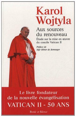 aux sources du renouveau (2889180719) by Karol Wojtyla