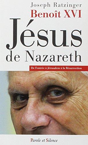 9782889181513: Jésus de Nazareth : De l'entrée à Jérusalem à la Résurrection