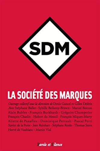 La Société des Marques (SDM): Gilles Deleris