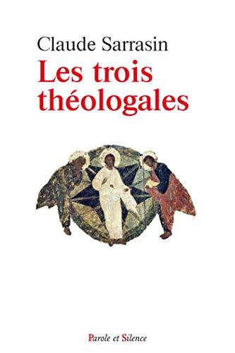 TROIS THÉOLOGALES (LES): SARRASIN CLAUDE