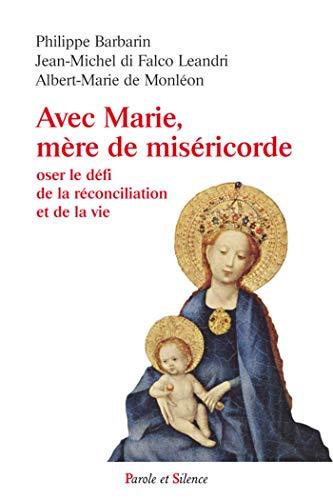 Oser le défi de la réconciliation: Albert-Marie de Monléon;