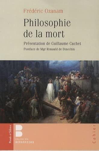 PHILOSOPHIE DE LA MORT: OZANAM FR�D�RIC