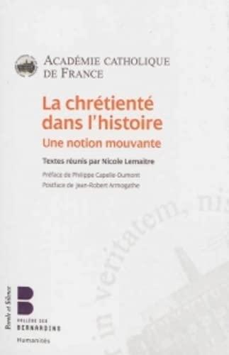 9782889183074: La chrétienté dans l'Histoire