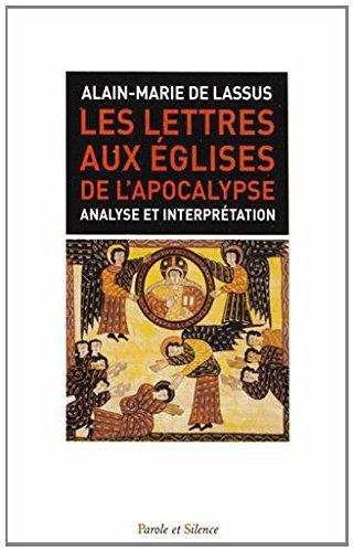 9782889183197: Les lettres aux Eglises de l'Apocalypse : Analyse et interprétation