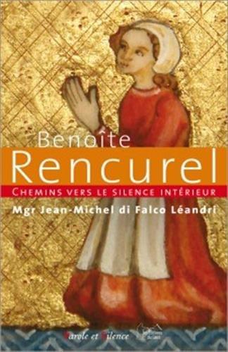 9782889184347: Chemins vers le silence intérieur avec Benoîte Rencurel