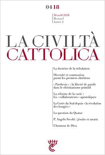 CIVILTA CATTOLICA AVRIL 2018 (Signatures) (French Edition) - Spadaro Sj, Antonio