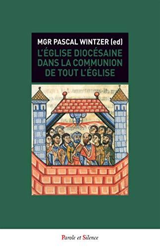 9782889184668: L'Eglise de la Trinité : L'Eglise diocésaine dans la communion de toute l'Eglise