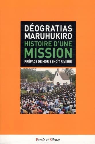 Histoire d'une mission : Le sanctuaire de: Deogratias Maruhukiro