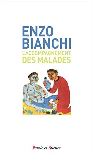 ACCOMPAGNEMENT DES MALADES (L'): BIANCHI ENZO