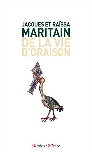 DE LA VIE D'ORAISON: MARITAIN JACQUES
