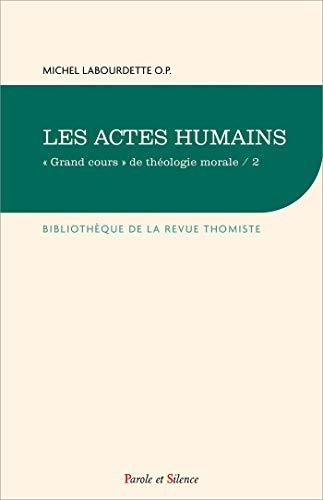 9782889189274: Les actes humains : Tome 2 (Bibliothèque de la revue thomiste)