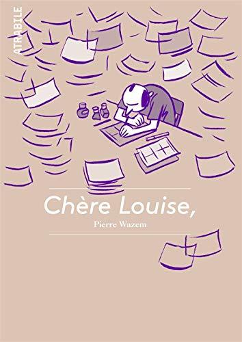 CHERE LOUISE: WAZEM PIERRE