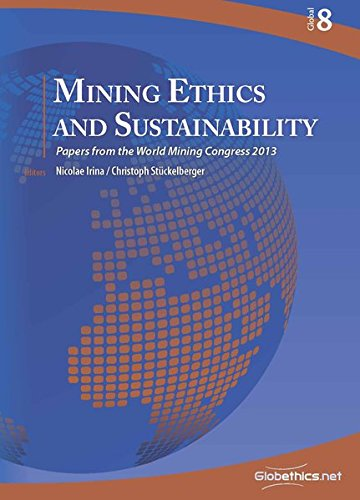 Mining Ethics and Sustainability: Papers from the: Irina, Nicolae/ Stückelberger,